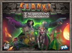 Clank! - Legacy Acquisitions Incorporated